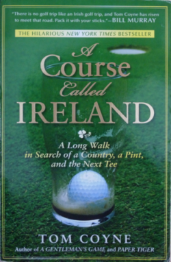 Post image for A course called Ireland